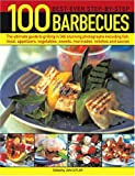 100 Best-Ever Step-by-Step Barbecues, Jan Cutler, 1844763730