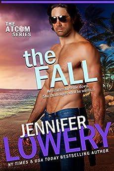 The Fall (Novella) (ATCOM Book 2) by [Lowery, Jennifer]