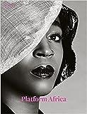 Platform Africa: Aperture 227 (Aperture Magazine)