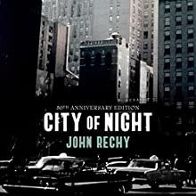 City of Night Audiobook by John Rechy Narrated by Paul Boehmer