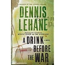 A Drink Before the War[DRINK BEFORE THE WAR][Paperback]
