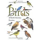 Birds of South America: Passerines