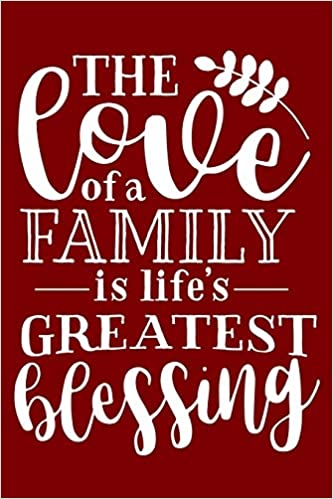 the love of a family is life s greatest blessing inspirational