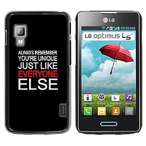 Qstar Arte & diseño plástico duro Fundas Cover Cubre Hard Case Cover para LG Optimus L5 II Dual E455 / E460 / Optimus Duet ( Unique Everyone Else Quote Special People)