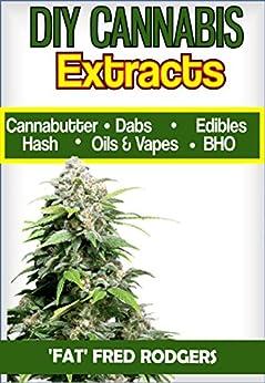 DIY Cannabis Exracts Marijuana Cannabutter ebook product image