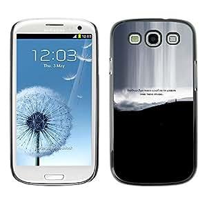 KOKO CASE / Samsung Galaxy S3 I9300 / dolore qualcosa di speciale raggiungere vita preventivo / Delgado Negro Plástico caso cubierta Shell Armor Funda Case Cover