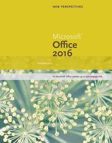 New Perspectives Microsoft Office 365 & Office 2016: Introductory, Spiral bound Version by Cengage Learning