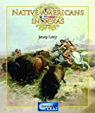 Native Americans in Texas, Janey Levy, 1615324887