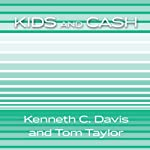 Kids and Cash | Ken Davis,Tom Taylor