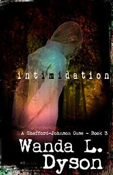 Intimidation (Shefford Files Book 3) by [Dyson, Wanda]