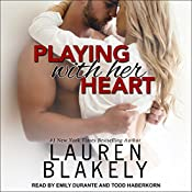 Playing with Her Heart: Caught Up in Love, Book 4   Lauren Blakely