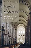 img - for Memory and Modernity: Viollet-le-Duc at V zelay book / textbook / text book