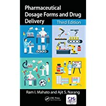Pharmaceutical Dosage Forms and Drug Delivery: Revised and Expanded (English Edition)