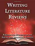 img - for Writing Literature Reviews: A Guide for Students of the Social and Behavioral Sciences book / textbook / text book