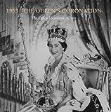 1953 - The Queen's Coronation, Kathryn Jones and Caroline de Guitaut, 1905686803
