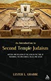 An Introduction to Second Temple Judaism: History and Religion of the Jews in the Time of Nehemiah, the Maccabees…