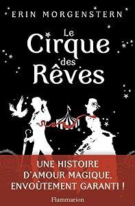 vignette de 'Le cirque des rêves (Erin Morgenstern)'