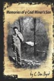 Memories of a Coal Miner's Son, C. Don Byrd, 1489515038