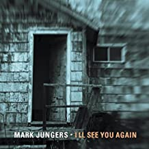 Ill See You Again by Mark Jungers (2014-05-04)