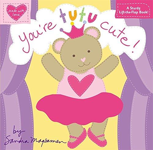 You're Tutu Cute! (Made with Love)