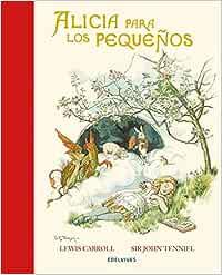 Alicia para los pequeños (Álbumes ilustrados): Amazon.es: Carroll ...