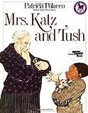 Mrs. Katz and Tush (Reading Rainbow Book) by Patricia Polacco (1994-03-01)