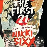 The First 21: A Memoir
