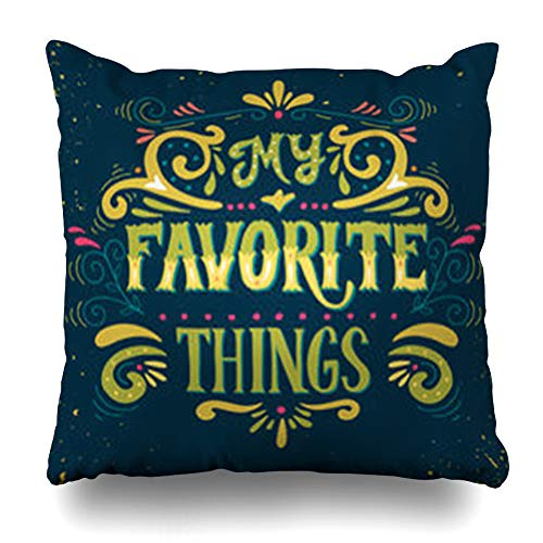 ArtsDecor Throw Pillow Covers General Word My Favorite Things Quote Lettering Floral On Vintage Inspirational Life Badge Home Decor Cushion Square Size 18