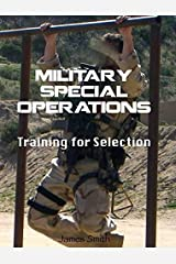 Military Special Operations Training for Selection Paperback