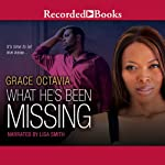 What He's Been Missing | Grace Octavia