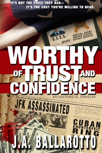 Worthy of trust and  confidence: it's not the price they ask...it's the cost you're willing to bear