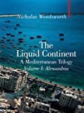 The Liquid Continent, Nicholas Woodsworth, 1905791321