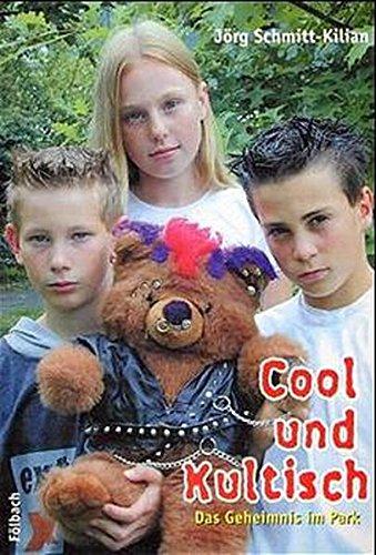 Cool und Kultisch: Das Geheimnis im Park. Eine spannende Geschichte - nicht nur für Kinder Broschiert – 1. Mai 2003 Jörg Schmitt-Kilian Marion Durben-Schneider Fölbach Dietmar
