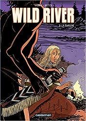 Wild River, Tome 2 : La captive