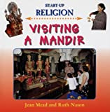 Visiting a Mandir, Ruth Nason and Jean Mead, 1842343467