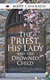 The Priest, His Lady and the Drowned Child, Mary Cavanagh, 1783080000