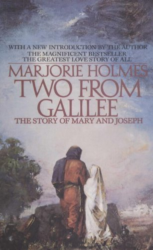 Two From Galilee: The Story Of Mary And Joseph cover