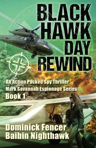 Black Hawk Day Rewind: Mark Savannah Espionage Series Book 1 ebook