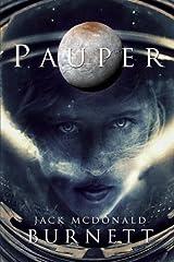 Pauper by Jack McDonald Burnett (2016-11-06) Paperback