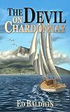 The Devil On Chardonnay (Boyd Chailland Book 2)