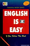 ENGLISH IS EASY ( MAGICAL BOOK OF SERIES )