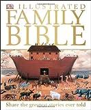 Illustrated Family Bible, Dorling Kindersley Publishing Staff, 1465402500