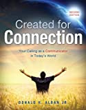 Created for Connection: Your Calling as a Communicator in Today's World