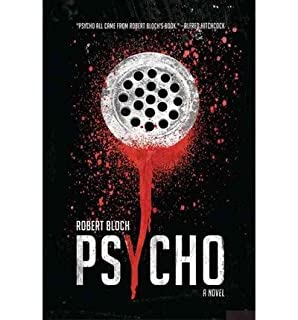 [Psycho] (By: Robert Bloch) [published: May, 2010]