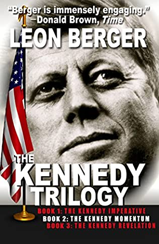 book cover of The  Kennedy Trilogy Complete Edition
