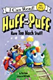 Huff and Puff Have Too Much Stuff!, Tish Rabe, 0062305069