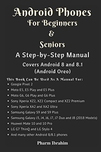 Android Phones For Beginners & Seniors: A Ste...