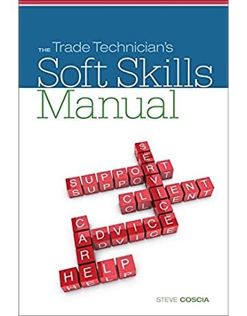 The Trade Technicians Soft Skills Manual (MindTap Course List)