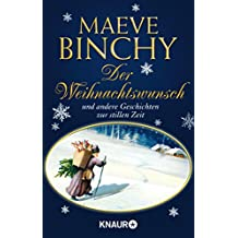 Der Weihnachtswunsch: und andere Geschichten zu stillen Zeit (German Edition)
