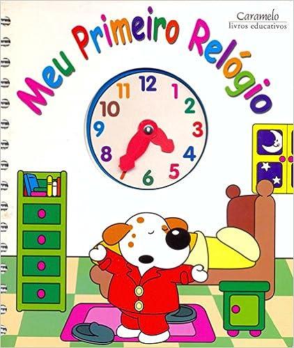Book Meu Primeiro Relógio - Coleção Meu Primeiro Livro